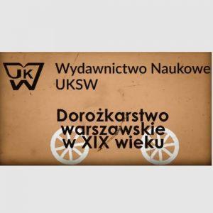 Dorożkarstwo warszawskie w XIX wieku – książka o dryndziarzach, sałaciarzach i nieobyczajach
