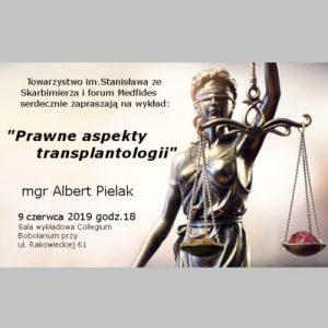 """Wykład Alberta Pielaka – """"Prawne aspekty transplantologii"""""""