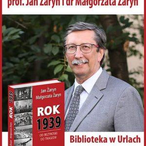 Spotkanie z Małgorzatą Żaryn i prof. Janem Żarynem