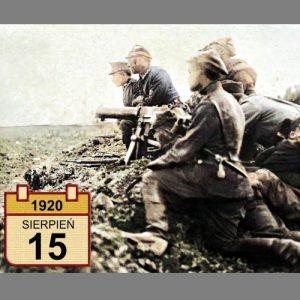 15 sierpnia – 100 lat temu rozpoczęło się decydujące kontrnatarcie wojsk polskich podczas Bitwy Warszawskiej