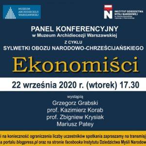 PANEL KONFERENCYJNY w Muzeum Archidiecezji Warszawskiej z cyklu Sylwetki Obozu Narodowo – Chrześcijańskiego – Ekonomiści